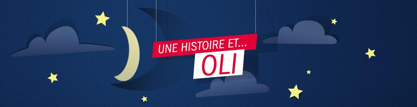 """France Inter endort vos enfants avec son podcast """"Une histoire et Oli"""""""