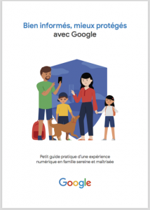 """Guide pratique Google """"Bien informés, mieux protégés"""""""
