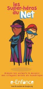 Les super héros du net