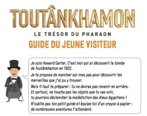 Guide enfant pour l'expo Toutankhamon - Grande Halle de la Villette, Paris
